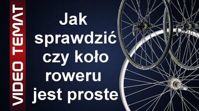 Jak sprawdzić czy koło roweru jest proste