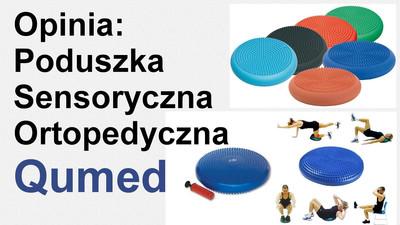 Poduszka Ortopedyczna i Sensoryczna Qmed - Opinia