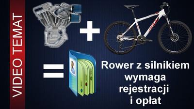 Rejestracja roweru z silnikiem jako motorower