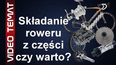 Czy składać samemu rower z części