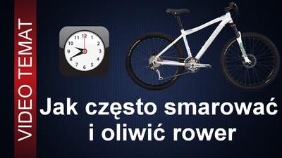 Jak często smarować rower