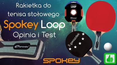 Rakietka do tenisa stołowego Spokey Loop – Opinia i Test