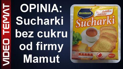 Sucharki bez cukru od Mamut - Opinia