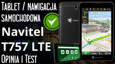 Tablet i nawigacja samochodowa Navitel T757 LTE – Opinia i Test