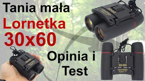 Tania mała lornetka 30×60 – Opinia i Test