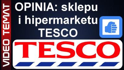 Sklep i hipermarket Tesco – Opinia