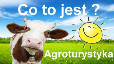 Co to jest Agroturystyka i gospodarstwa agroturystyczne