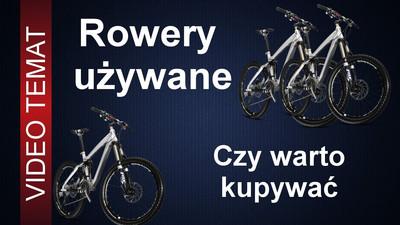 Czy warto kupić używany rower