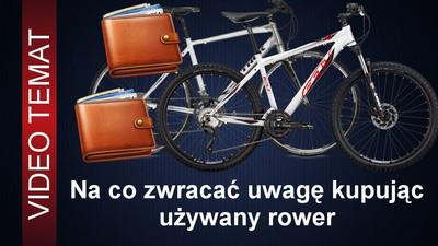 Jak dobrze kupić używany rower