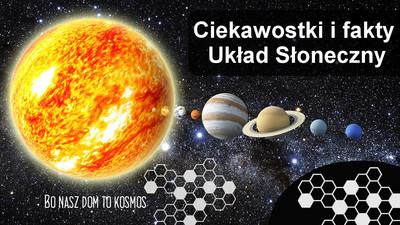 Ciekawostki i fakty o Układzie słonecznym