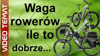 Dobra waga roweru - ile powinien ważyć rower