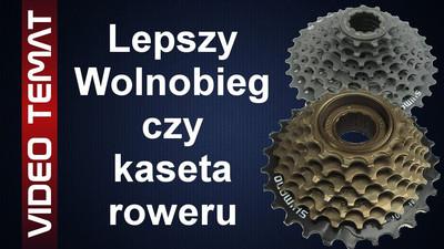 Wolnobieg i Kaseta rowerowa - Różnice