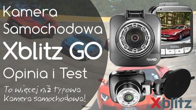Kamera samochodowa Xblitz GO – Opinia i Test