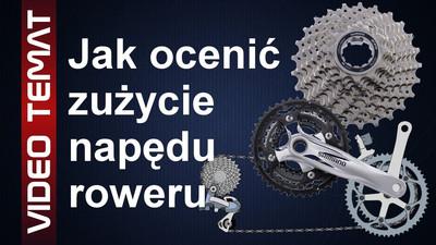 Jak ocenić zużycia napędu roweru